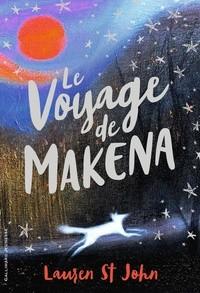 """Afficher """"Voyage de Makena (Le)"""""""