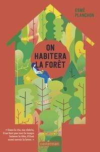 """Afficher """"On habitera la forêt"""""""
