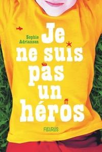 """Afficher """"Je ne suis pas un héros"""""""