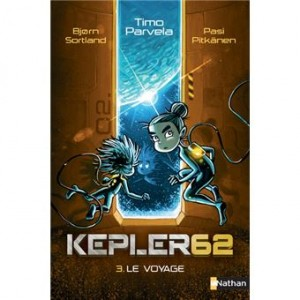"""Afficher """"Kepler 62 soixante-deux n° 3 Voyage (Le)"""""""