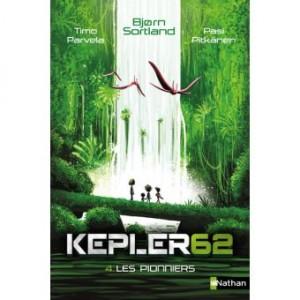 """Afficher """"Kepler 62 soixante-deux n° 4 Pionniers (Les)"""""""