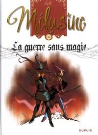 """Afficher """"Mélusine n° Tome 27 La guerre sans magie"""""""