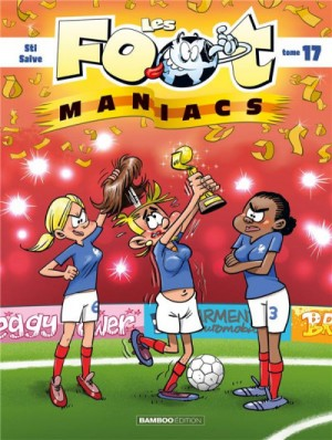 "Afficher ""Les foot-maniacs."""