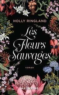 vignette de 'Les fleurs sauvages (Holly Ringland)'