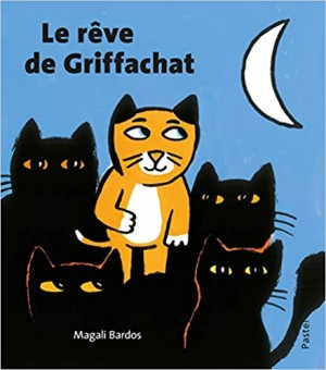 """Afficher """"Le rêve de Griffachat"""""""