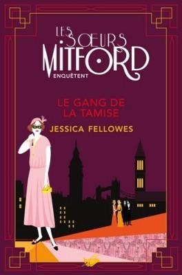 """Afficher """"Les soeurs Mitford enquêtent Le Gang de la Tamise"""""""