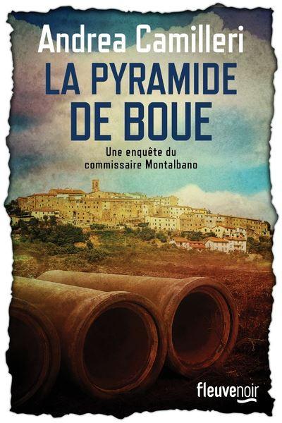 Une enquête du commissaire Montalbano La Pyramide de boue