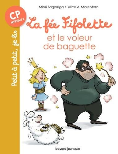 La Fée Fifolette et le voleur de baguette