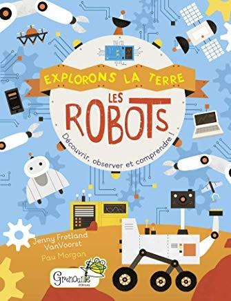Les robots / découvrir, observer et comprendre !