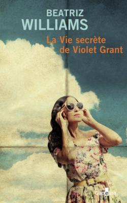 """Afficher """"La vie secrète de Violet Grant"""""""