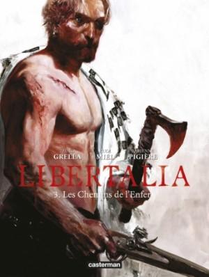 """Afficher """"Libertalia n° 3 Les Chemins de l'enfer"""""""