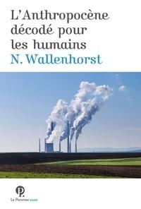 """Afficher """"L'Anthropocène décodé pour les humains"""""""