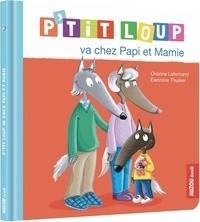 """Afficher """"P'tit Loup P'tit Loup va chez papi et mamie"""""""