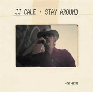 vignette de 'Stay around (J.J. Cale)'