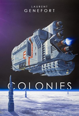 vignette de 'Colonies (Laurent Genefort)'