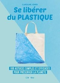 "Afficher ""Se libérer du plastique"""