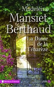 """Afficher """"La Dame de la Ténarèze"""""""