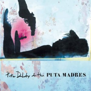 "Afficher ""Peter Doherty & The Puta Madres"""