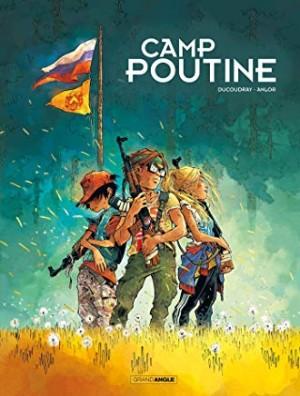 """Afficher """"Camp Poutine n° 1 Camp Poutine tome 1"""""""