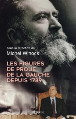 """Afficher """"Les figures de proue de la gauche depuis 1789"""""""