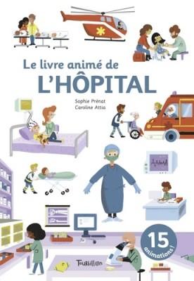 """Afficher """"Le livre animé de l'hôpital"""""""