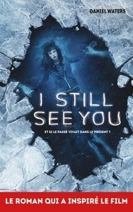 "Afficher ""I still see you"""