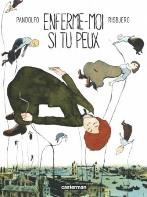 vignette de 'Enferme-moi si tu peux (Anne-Caroline Pandolfo)'