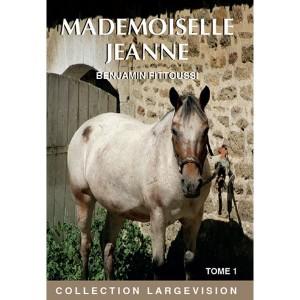 "Afficher ""Mademoiselle Jeanne"""