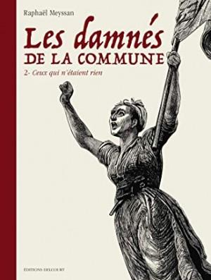 """Afficher """"Les Damnés de la Commune n° 2 Ceux qui n'étaiant rien"""""""