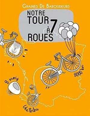"""Afficher """"Notre tour à 7 roues"""""""