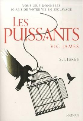 """Afficher """"Les Puissants n° 3 Libres"""""""