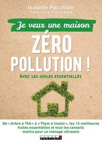 """Afficher """"Le guide pratique antipollution pour une maison saine"""""""