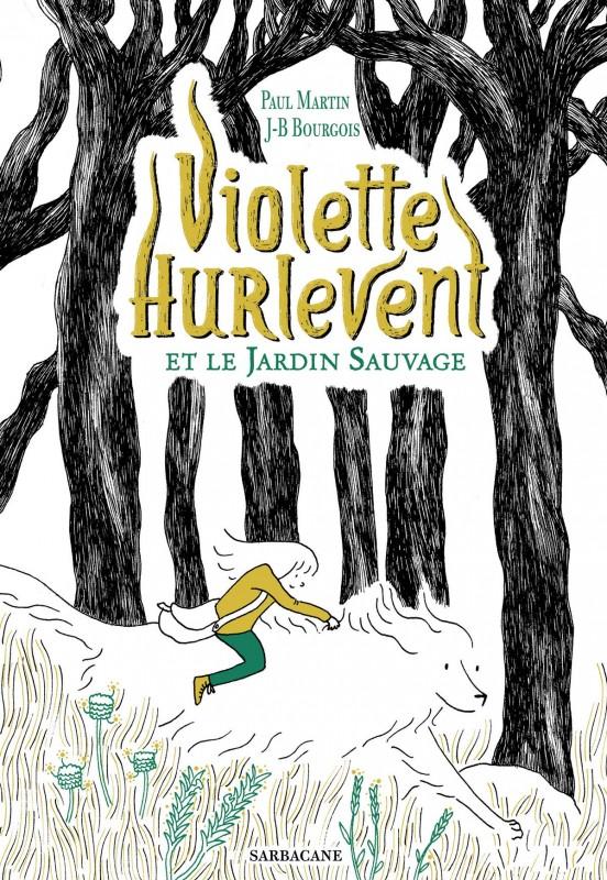 "Afficher ""Violette Hurlevent et le jardin sauvage"""