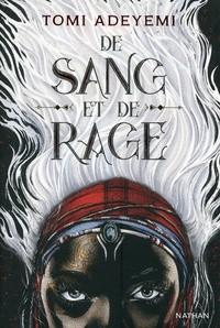 Children of blood and bone n° 1 De sang et de rage