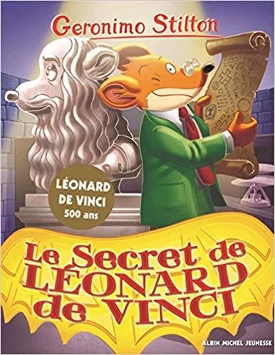 Geronimo Stilton n° 91 Le secret de Léonard de Vinci