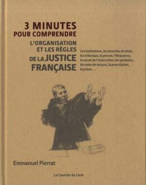 Couverture de 3 Trois minutes pour comprendre l'organisation et les règles de la justice française