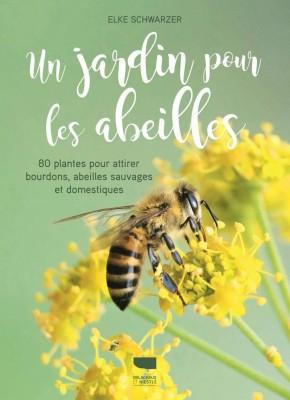 """Afficher """"Un jardin pour les abeilles"""""""