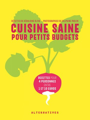 Cuisine saine pour petits budgets, Géraldine Olivo