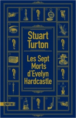 vignette de 'Les sept morts d'Evelyn Hardcastle (Stuart Turton)'