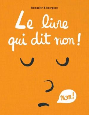 vignette de 'Le livre qui dit non (Cédric Ramadier)'