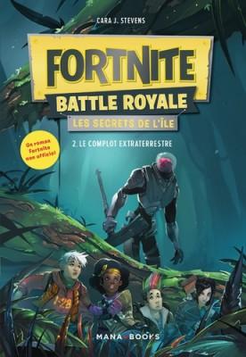 """Afficher """"Fortnite battle royale n° 2 Le complot extraterrestre"""""""