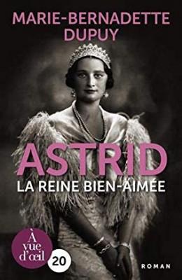 """Afficher """"Astrid, la reine bien-aimée"""""""
