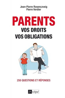 "Afficher ""Parents : vos droits, vos obligations"""