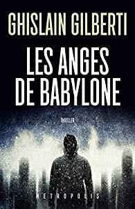 La trilogie des ombres n° 2<br /> Les Anges de Babylone