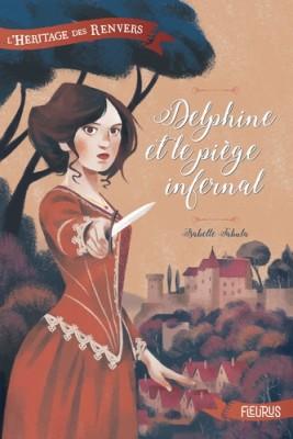 """Afficher """"Héritage des Renvers (L') Delphine et le piège infernal"""""""