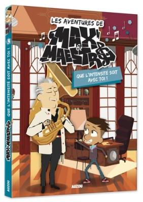 """Afficher """"Aventures de Max Maestro (Les) n° 3 Que l'intensité soit avec toi !"""""""