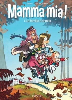 "Afficher ""Mamma mia ! n° 1 La famille à dames"""