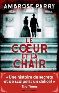 """Afficher """"Le coeur et la chair"""""""