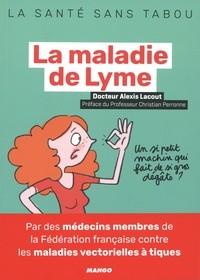 """Afficher """"La maladie de Lyme"""""""