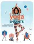 """Afficher """"Le yoga pour les enfants"""""""
